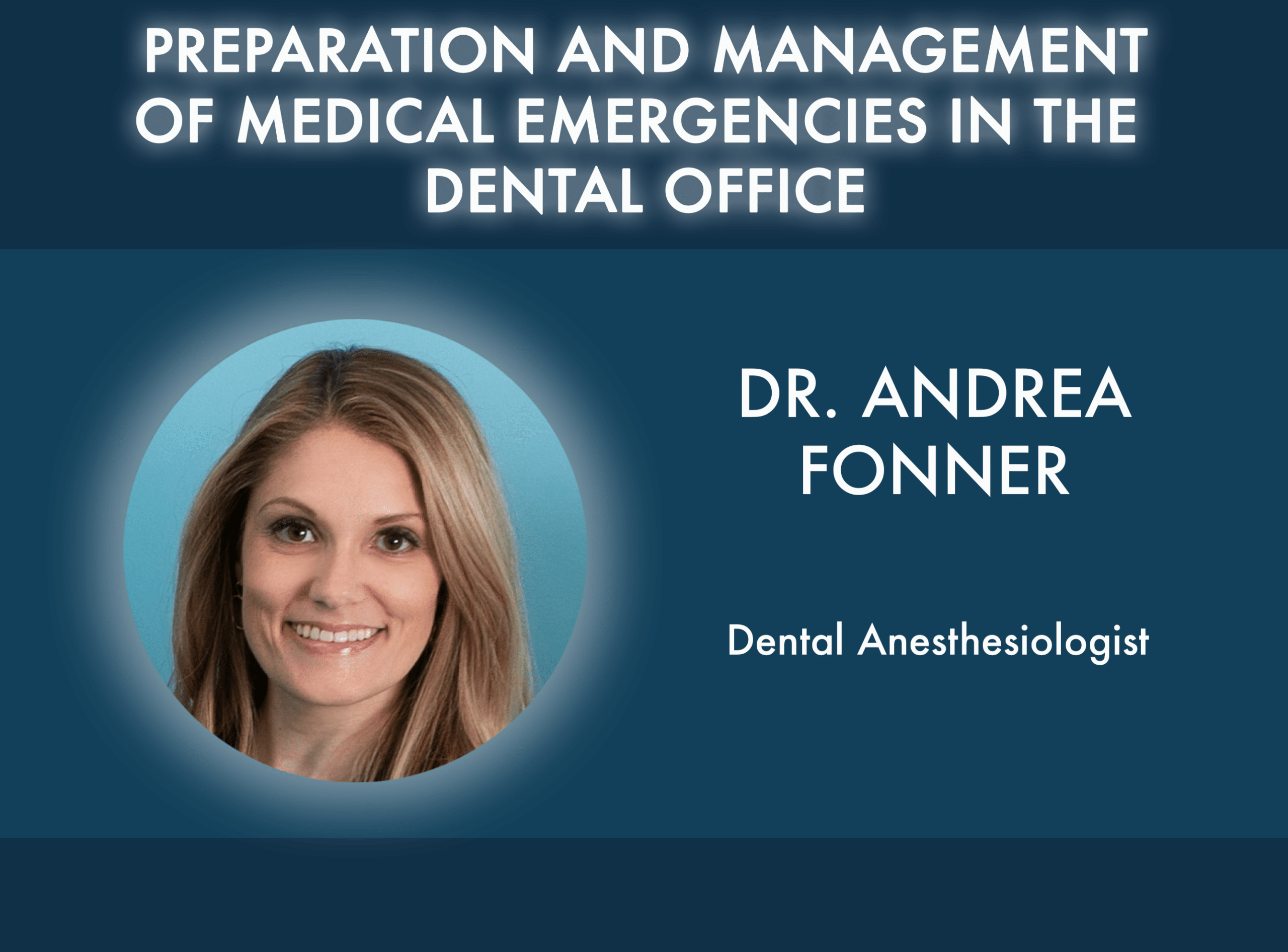 Preparation and Management of Medical Emergencies in the Dental Office